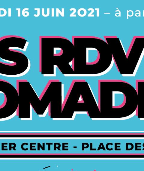 Rdv nomades 16 juin 2021
